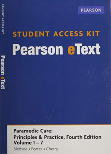 9780133355772: Paramedic Care: Principles & Practice, Volumes 1-7, Pearson eText -- Access Card