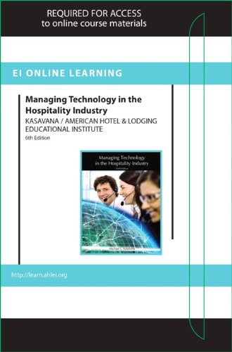 Managing Technology in the Hospitality Industry Online: Kasavana, Michael L.^American