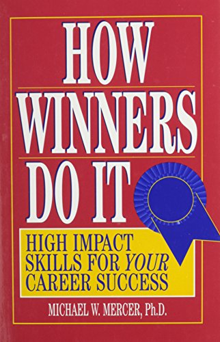 9780133357042: How Winners Do It: High Impact Skills for Your Career Success