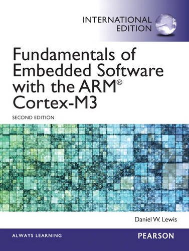 9780133357226: Fundamentals of Embedded Software with the ARM Cortex-M3