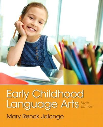 9780133358445: Early Childhood Language Arts (6th Edition)