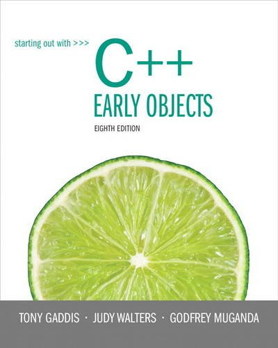 9780133360929: Starting Out with C++: Early Objects (8th Edition)