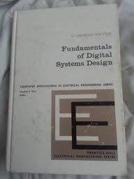 9780133361568 Fundamentals Of Digital System Design Prentice Hall Computer Applications In Electrical Engineering Series Abebooks Rhyne V Thomas 013336156x