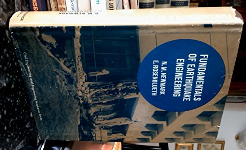 Fundamentals of Earthquake Engineering: Newmark, N. M.; Rosenblueth, E.