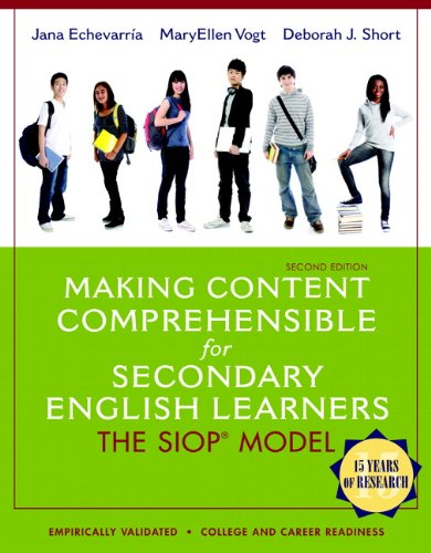 Making Content Comprehensible for Secondary English Learners: MaryEllen J. Vogt;