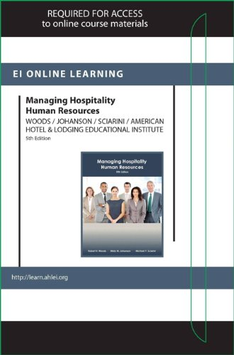 Managing Hospitality Human Resources Online Component (AHLEI) -- Access Card: Woods, Robert H., ...