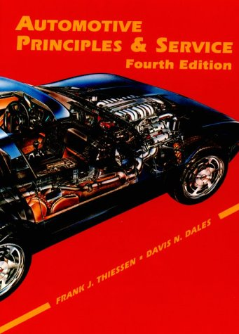 9780133365610: Automotive Principles and Service (4th Edition)