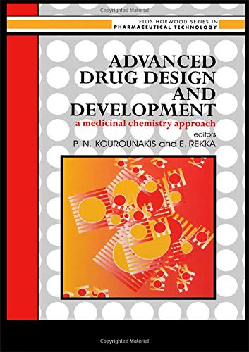 9780133367935: Advanced Drug Design And Development: A Medicinal Chemistry Approach (Ellis Horwood Series in Pharmaceutical Technology)