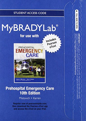 9780133369687: NEW MyBradylab with Pearson eText -- Access Card -- for Prehospital Emergecy Care
