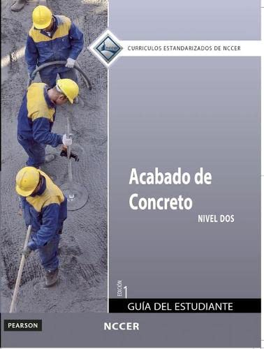 9780133369847: Concrete Finishing Level 2 Trainee Guide in Spanish
