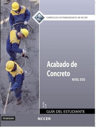 9780133369847: Acabado de Concreto: Nivel DOS