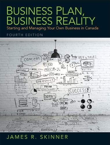9780133370263: Business Plan, Business Reality: Starting and Managing Your Own Business in Canada (4th Edition)