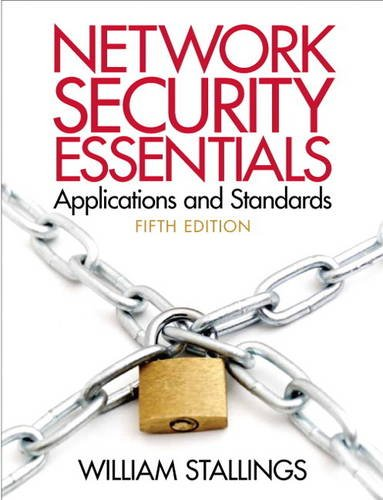 Network Security Essentials Applications and Standards (5th: Stallings, William