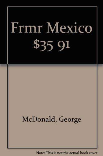 9780133371147: Frmr Mexico $35 91 [Idioma Inglés]