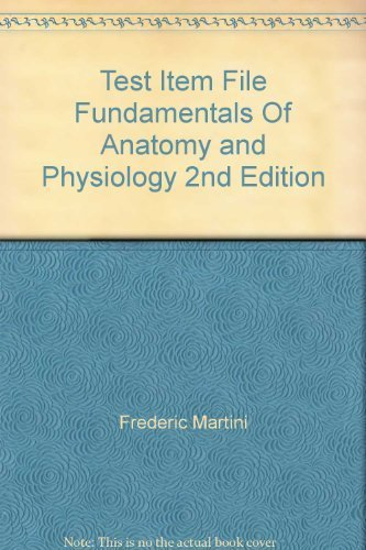 9780133371895: Test Item File Fundamentals Of Anatomy and Physiology 2nd Edition