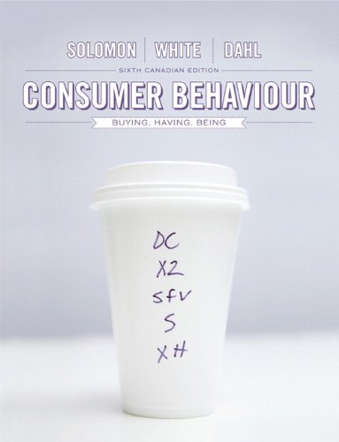 9780133372106: Consumer Behaviour: Buying, Having, and Being, Sixth Canadian Edition with Companion Website (6th Edition)