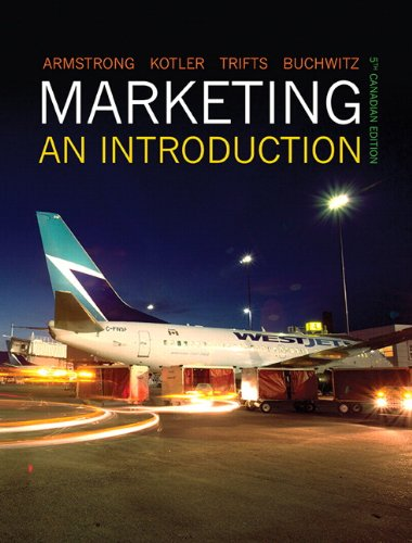 Marketing: An Introduction, Fifth Canadian Edition (5th: Armstrong, Gary