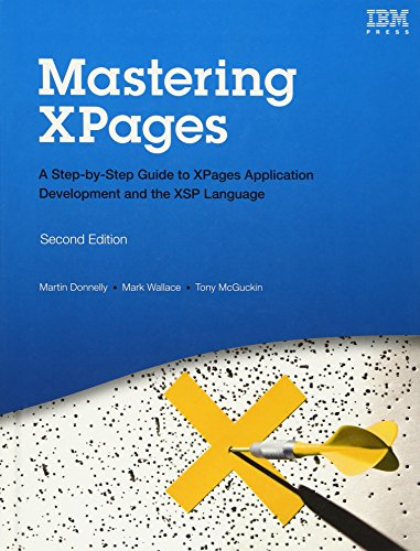9780133373370: Mastering XPages: A Step-by-Step Guide to XPages Application Development and the XSP Language