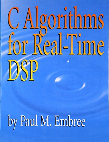 9780133373530: C Algorithms for Real-Time DSP