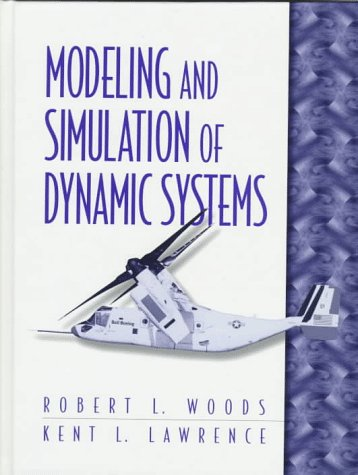 9780133373790: Modeling and Simulation of Dynamic Systems