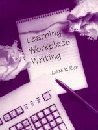9780133374377: Learning Workplace Writing