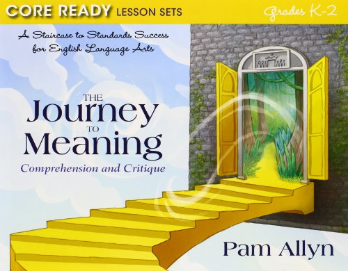 9780133374896: Core Ready Lesson Sets for Grades K-2: A Staircase to Standards Success for English Language Arts, The Power to Persuade: Opinion and Argument, The ... Box for Core Ready Lesson (Core Ready Series)