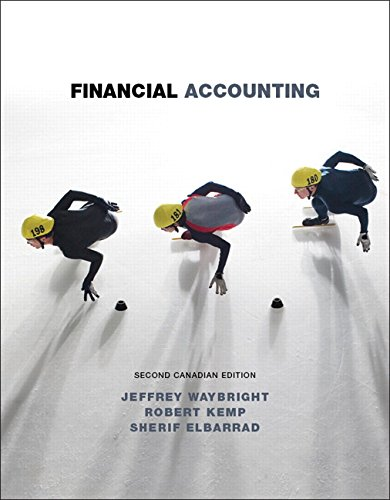 Financial Accounting Second Canadian Edition: Jeffrey Waybright