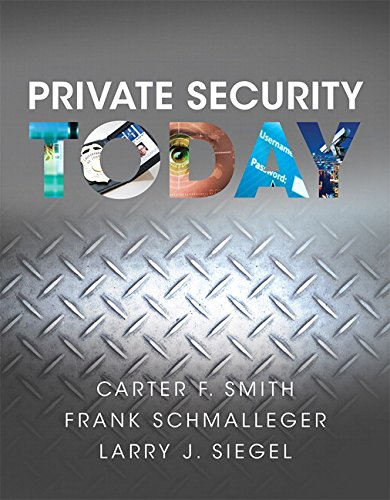 Private Security Today: Schmalleger, Frank, Siegel,