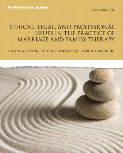 9780133377446: Ethical, Legal, and Professional Issues in the Practice of Marriage and Family Therapy, Updated: Volume 5 (New 2013 Counseling Titles)
