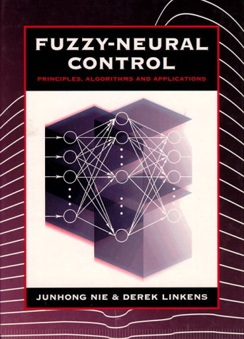 9780133379167: Fuzzy-Neural Control: Principles, Algorithms and Applications