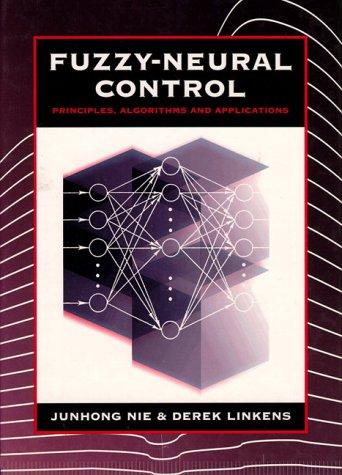 9780133379167: Fuzzy-Neural Control: Principles, Algorithms and Applications