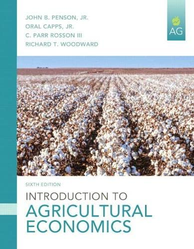 Introduction to Agricultural Economics (6th Edition): Penson Jr., John