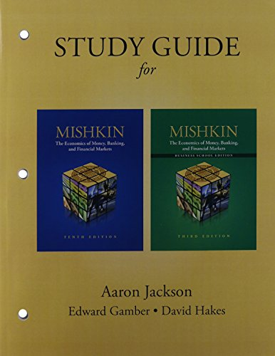 9780133379952: Economics of Money, Banking & Financial Markets, The, Student Value Edition & Study Guide & NEW MyEconLab with Pearson eText -- Access Card -- for The ... Banking and Financial Markets (10th Edition)