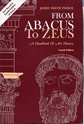 9780133380217: From Abacus to Zeus: A Handbook of Art History