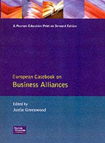 9780133380392: European Casebook Business Alliances (The European Casebook Series on Management)