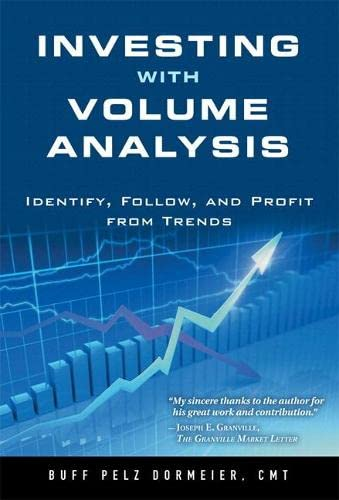 9780133381047: Investing with Volume Analysis: Identify, Follow, and Profit from Trends (paperback)