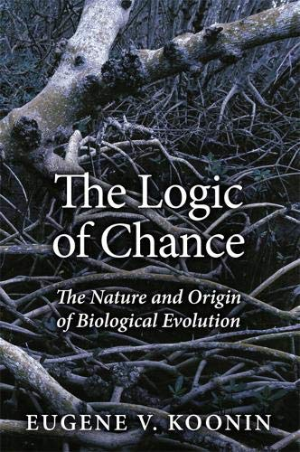 9780133381061: The Logic of Chance: The Nature and Origin of Biological Evolution