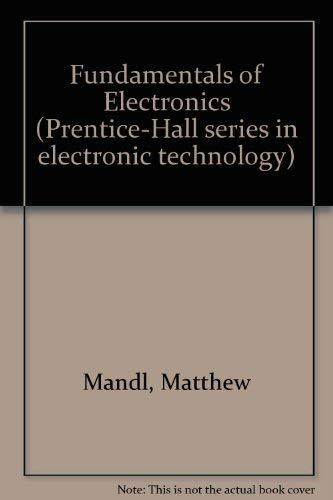 9780133381603: Fundamentals of Electronics (Prentice-Hall series in electronic technology)