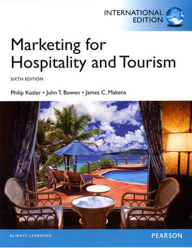 9780133382129: Marketing for Hospitality and Tourism: International Edition