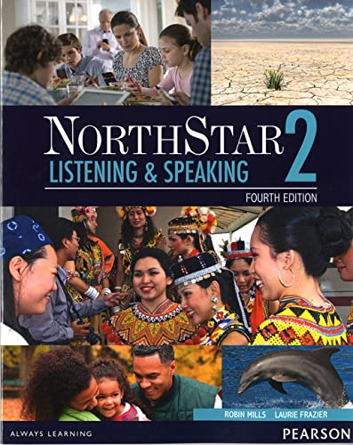NorthStar Listening and Speaking 2 with MyEnglishLab (4th Edition): Robin Mills and Laurie L ...