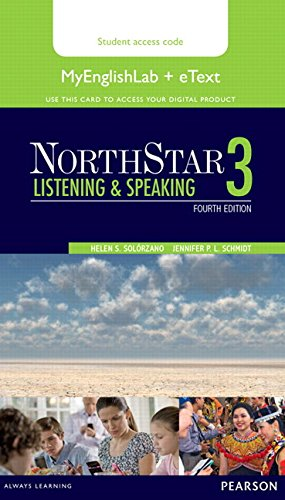 NorthStar Listening and Speaking 3 eText with MyEnglishLab: Helen S Solorzano; Jennifer Schmidt
