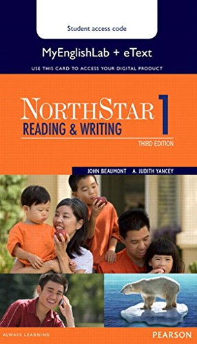 NORTHSTAR READING AND WRITING: BEAUMONT & YANCEY