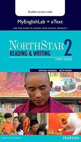 NORTHSTAR READING AND WRITING: HAUGNES & MAHER
