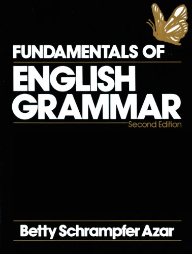 Fundamentals of English Grammar - Second Edition: Betty Schrampfer Azar