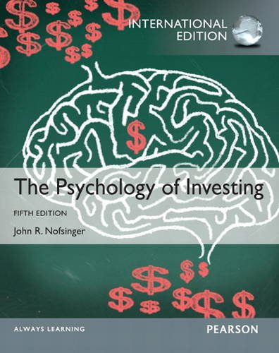 9780133382877: Psychology of Investing: International Edition