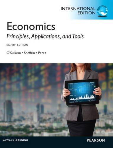 9780133382907: Economics: Principles, Applications, and Tools: International Edition