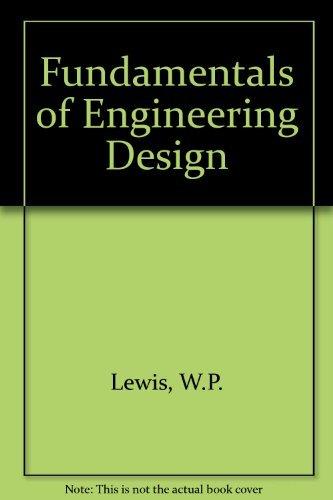 9780133383102: Fundamentals of Engineering Design