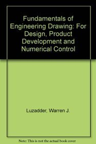 9780133383508: Fundamentals of Engineering Drawing for Design, Product Development, and Numerical Control