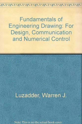 9780133383768: Fundamentals of Engineering Drawing: For Design, Communication and Numerical Control