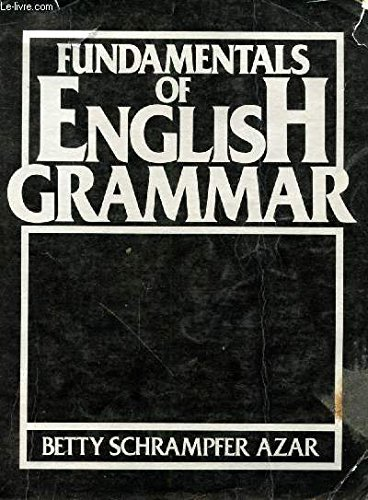 Fundamentals of English Grammar: Azar, Betty Schrampfer